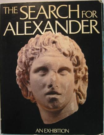 Image for The Search for Alexander: An Exhibition . (with the Supplement to the Catalogue)