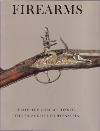 Image for Firearms, from the Collections of The Prince of Liechtenstein