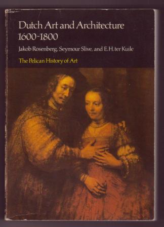 Image for Dutch Art and Architecture: 1600 to 1800