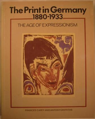 Image for The Print in Germany, 1880-1933 - The Age of Expressionism