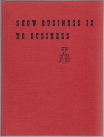 Image for Show Business Is No Business