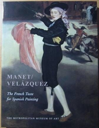 Image for Manet / Velázquez: The French Taste for Spanish Painting