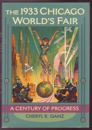 Image for The 1933 Chicago World's Fair: A Century of Progress