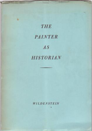 Image for The Painter as Historian.  Mythological, Religious, Secular: Paintings of the XV to XIX Centuries