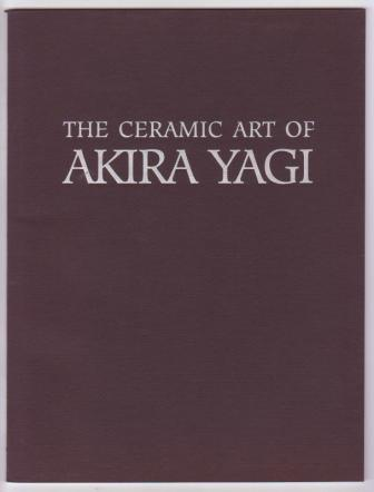 Image for The Ceramic Art of Akira Yagi