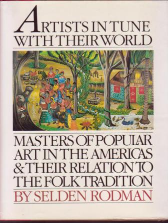 Image for Artists In Tune With Their World: Masters of Popular Art in the Americas and Their Relation to the Folk Tradition