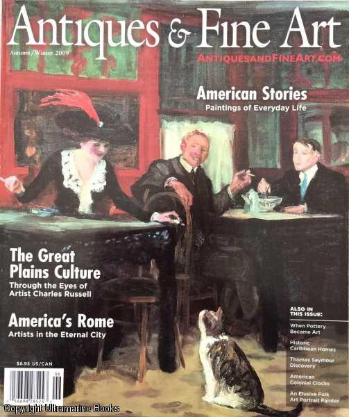 Image for Antiques & Fine Art, Autumn/Winter 2009; Vol. IX, Issue 6