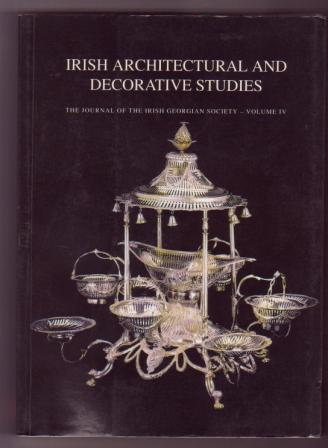 Image for Irish Architectural and Decorative Arts; Vol. IV