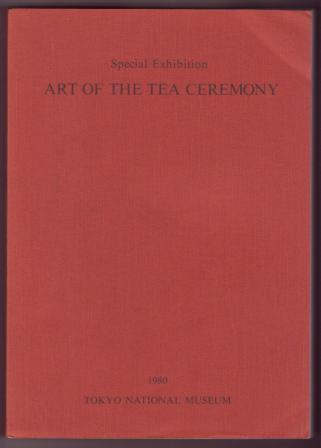 Image for Art of the Tea Ceremony: A Special Exhibition