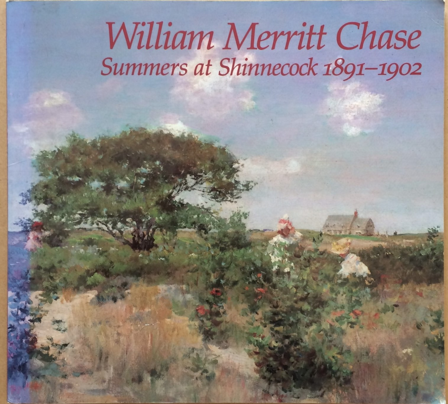 Image for William Merritt Chase: Summers at Shinnecock 1891-1902