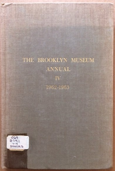 Image for The Brooklyn Museum Annual, Volume IV, 1962-63