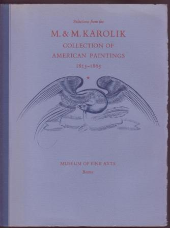 Image for Selections from the M.& M. Karolik Collection of American Paintings, 1815-1865