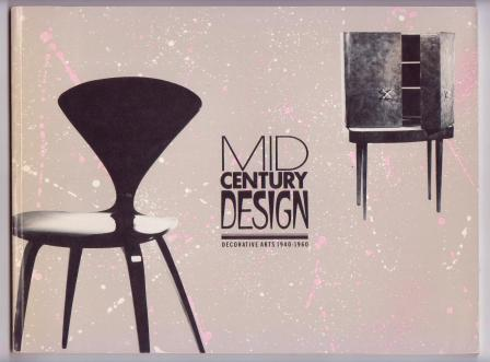 Image for Mid Century Design: Decorative Arts 1940-1960