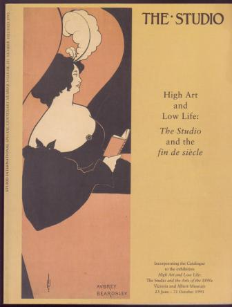 Image for High Art and Low Life: The Studio and the Fin de Siecle