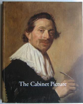 Image for The Cabinet Picture: Dutch and Flemish Masters of the Seventeenth Century