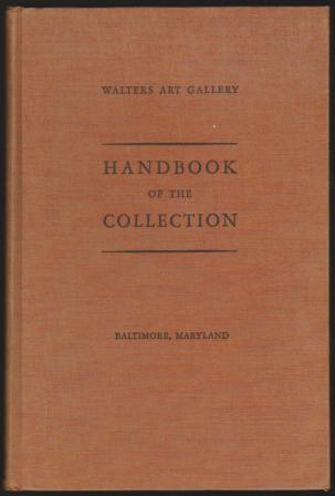 Image for Handbook of the Collection - Walters Art Gallery