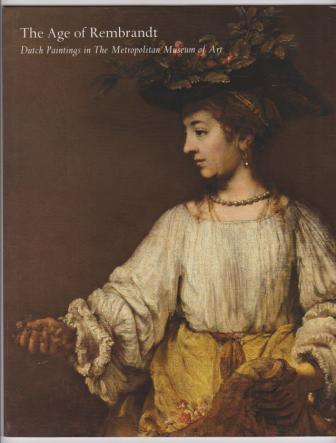Image for The Age of Rembrandt: Dutch Paintings in the Metropolitan Museum of Art