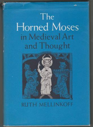 Image for The Horned Moses in Medieval Art and Thought