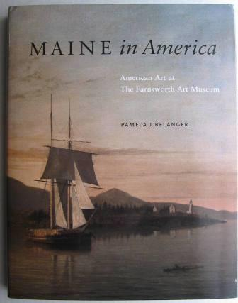 Image for Maine in America: American Art at the Farnsworth Art Museum