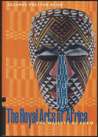 Image for The Royal Arts of Africa: The Majesty of Form