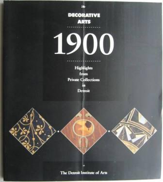 Image for Decorative Arts 1900: Highlights from Private Collections in Detroit