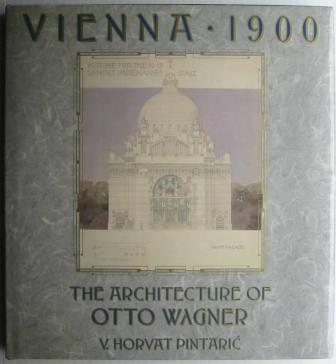 Image for Vienna, 1900: The Architecture of Otto Wagner