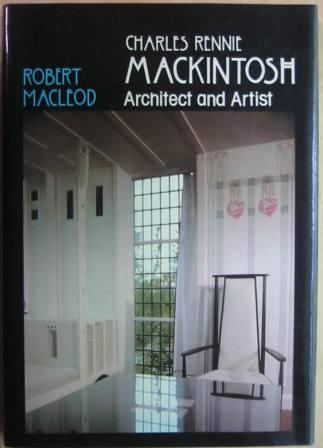 Image for Charles Rennie Mackintosh: Architect and Artist