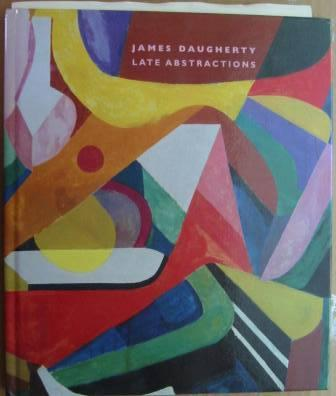 Image for James Daugherty (1887-1974), Late Abstractions