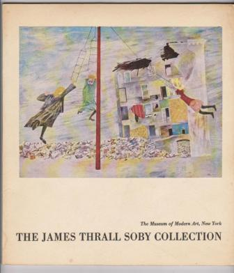Image for The James Thrall Soby Collection of works of art pledged or given to The Museum of Modern Art