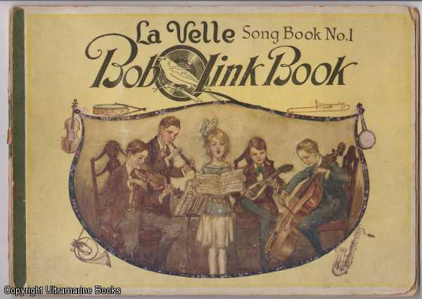Image for La Velle BobOLink Book Song Book No.1, Songs, Games and Stories