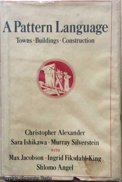Image for A Pattern Language: Towns, Buildings, Construction