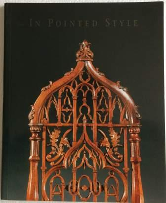Image for In Pointed Style: The Gothic Revival in America, 1800-1860