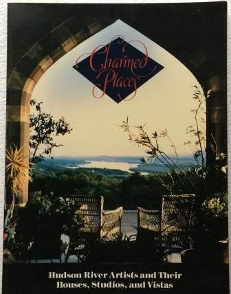 Image for Charmed Places: Hudson River Artists and Their Houses, Studios, and Vistas
