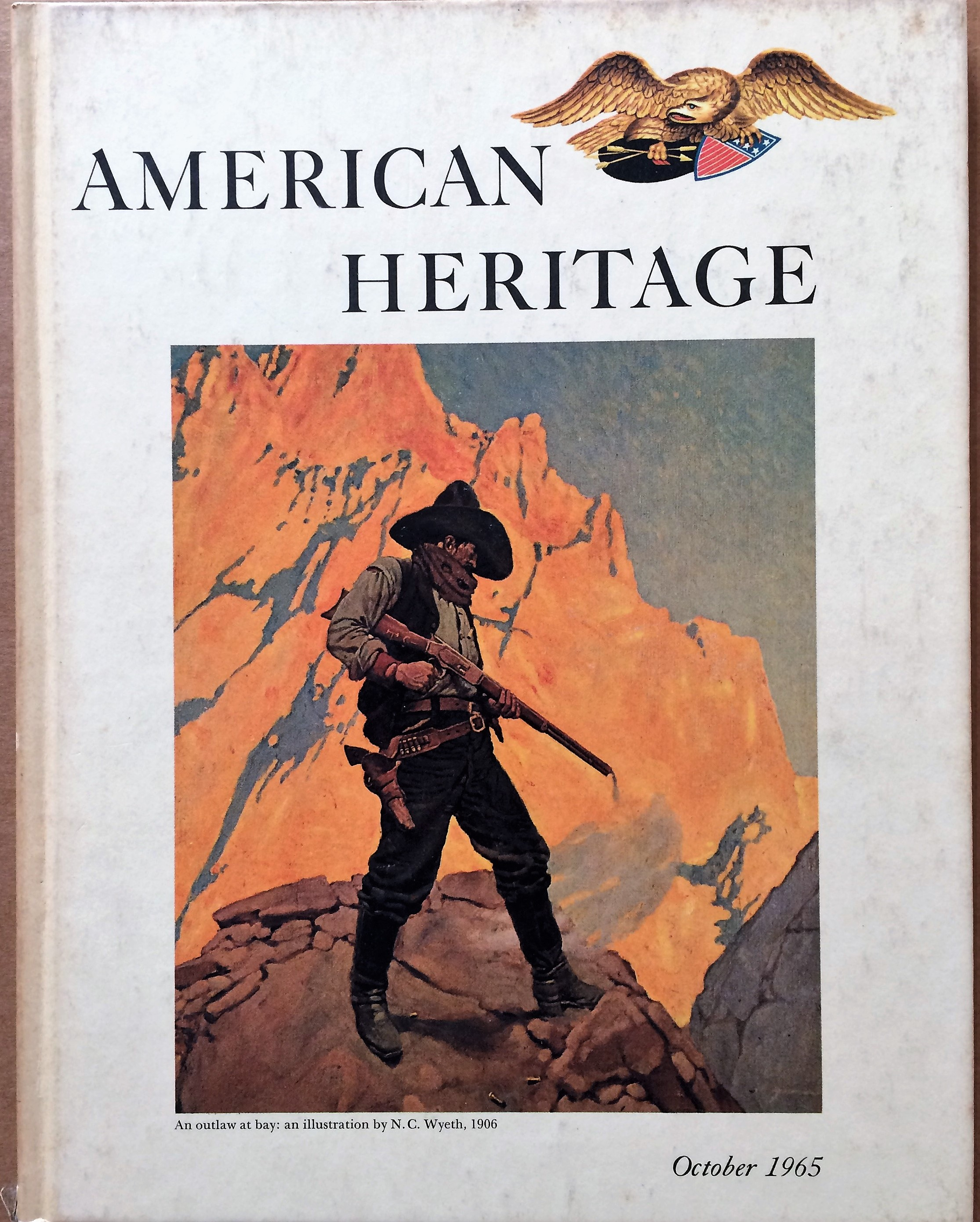 Image for American Heritage, October 1965, Volume XVI, Number 6
