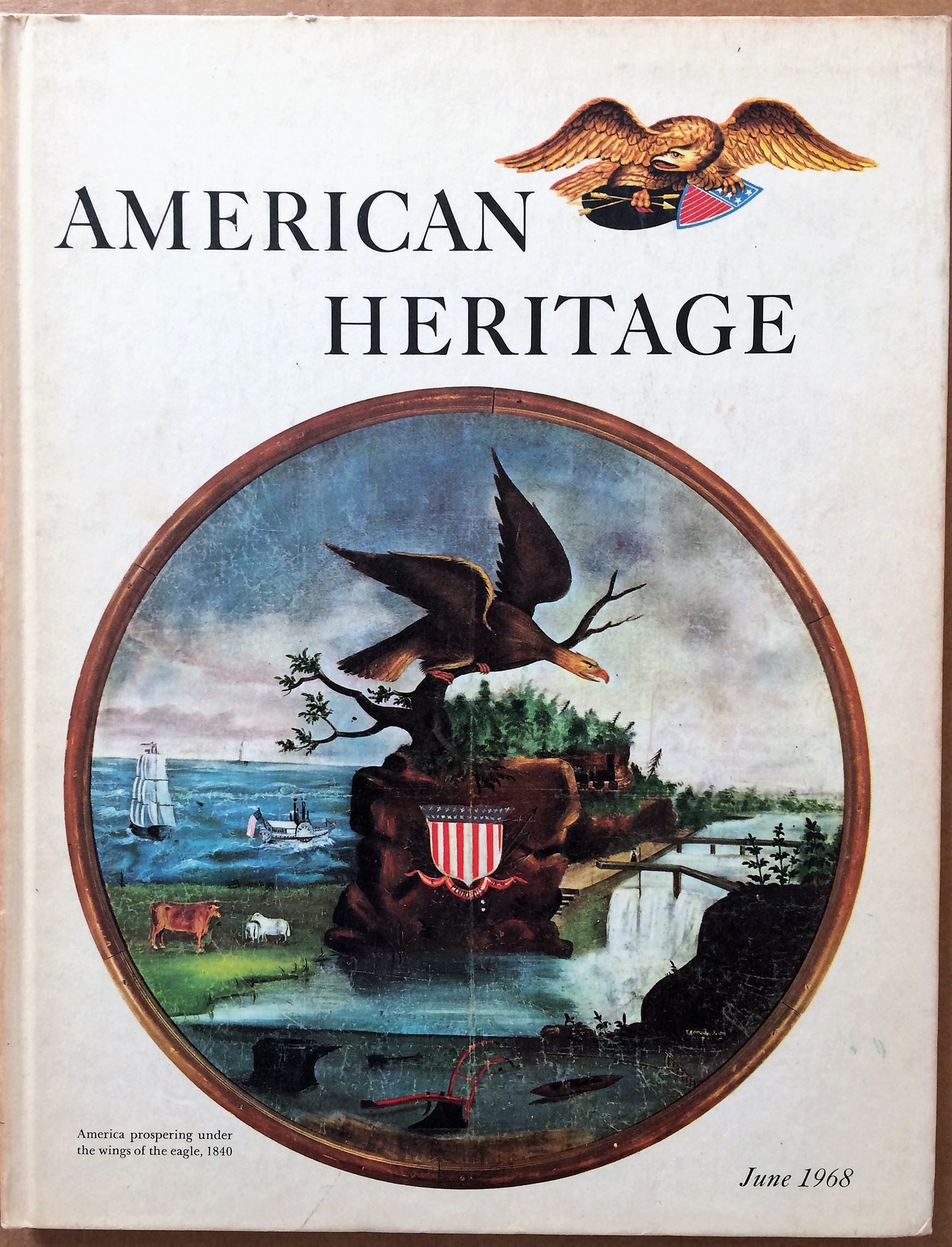 Image for American Heritage, June 1968, Volume XIX, Number 4