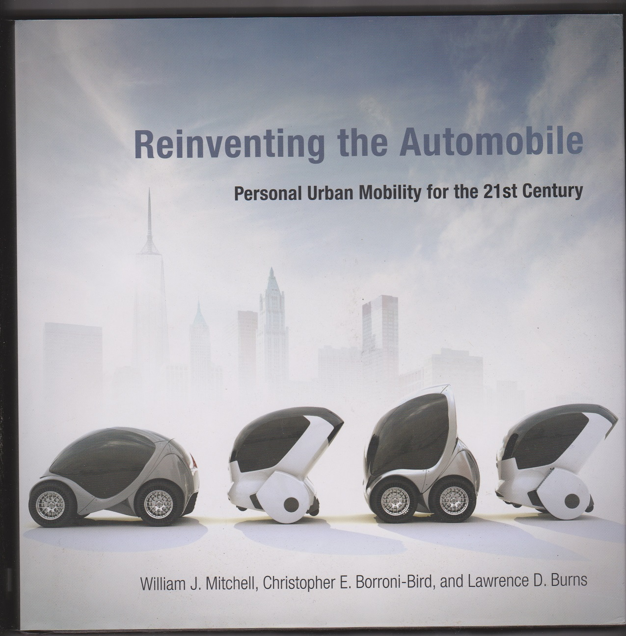 Image for Reinventing the Automobile: Personal Urban Mobility for the 21st Century