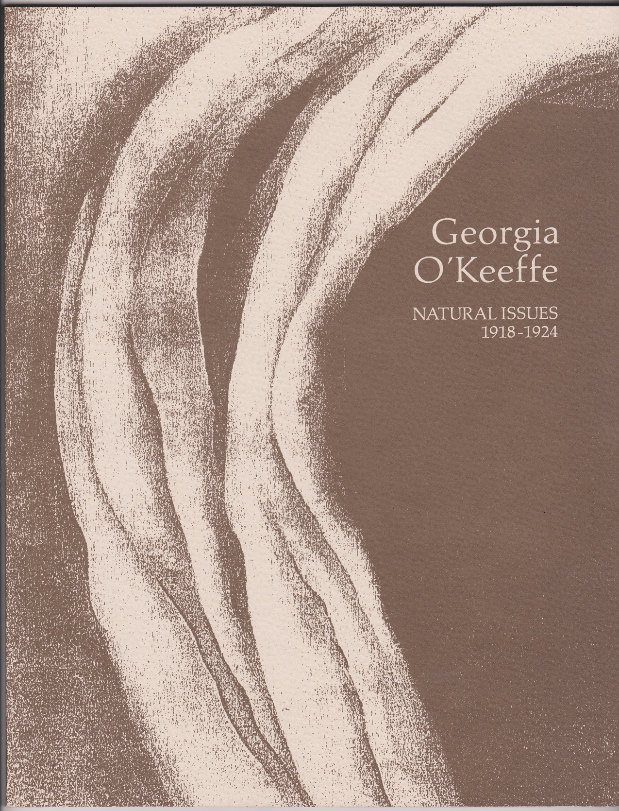Image for Georgia O'Keeffe: Natural Issues, 1918-1924