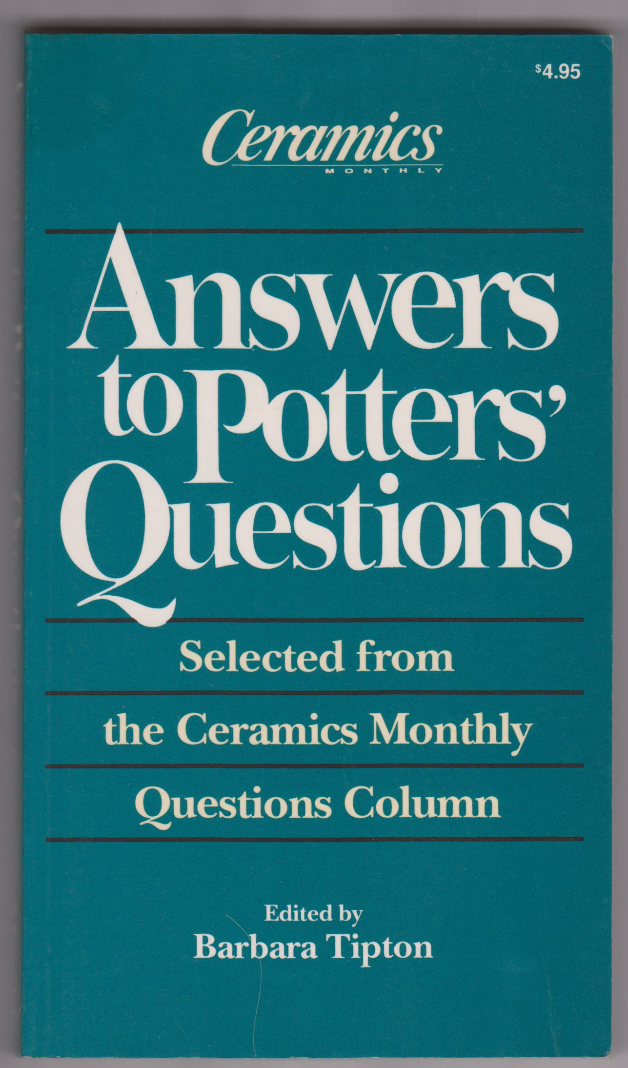 Image for Answers to Potters' Questions: Selected from the Ceramics Monthly Questions Column