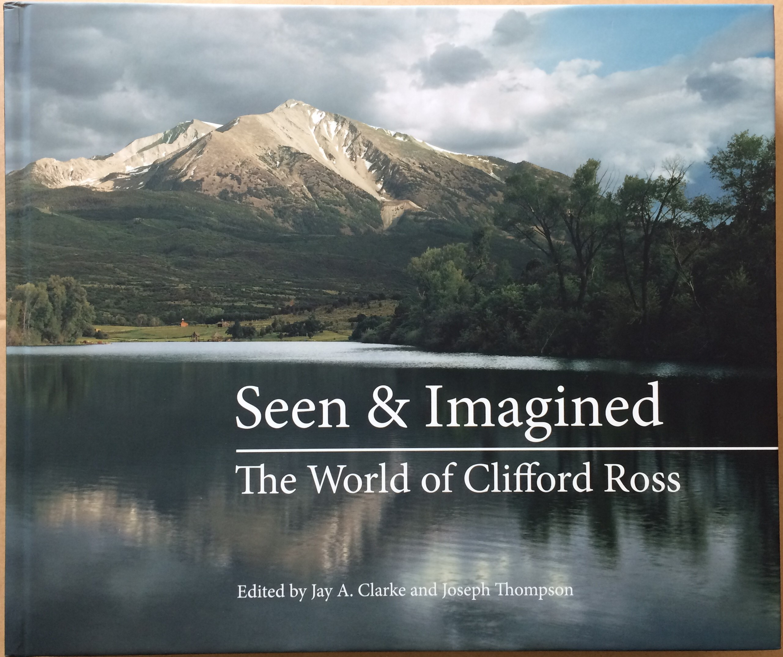 Image for Seen & Imagined: The World of Clifford Ross
