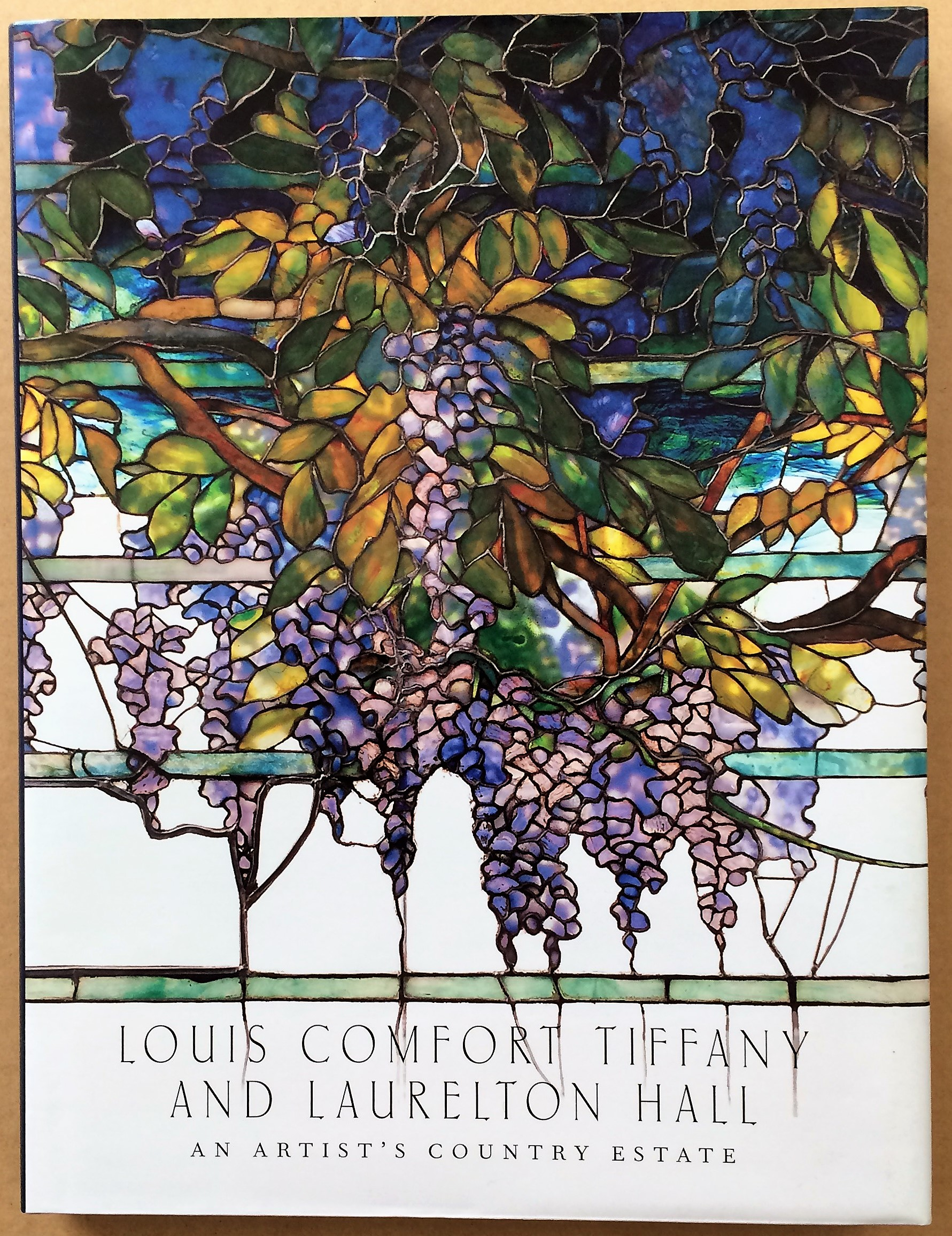 Image for Louis Comfort Tiffany and Laurelton Hall, An Artist's Country Estate