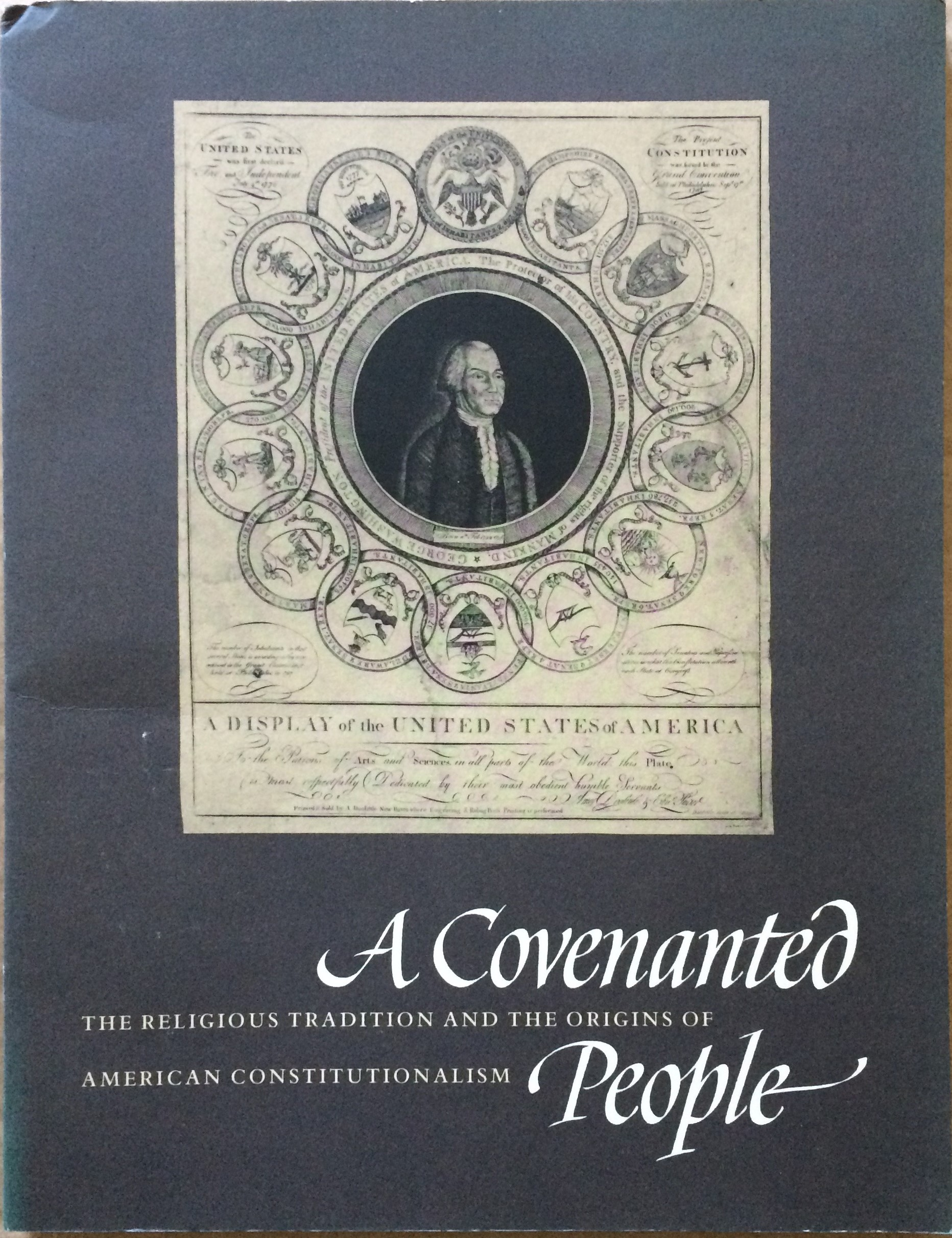 Image for A Covenanted People: The Religious Tradition and the Origins of American Constitutionalism