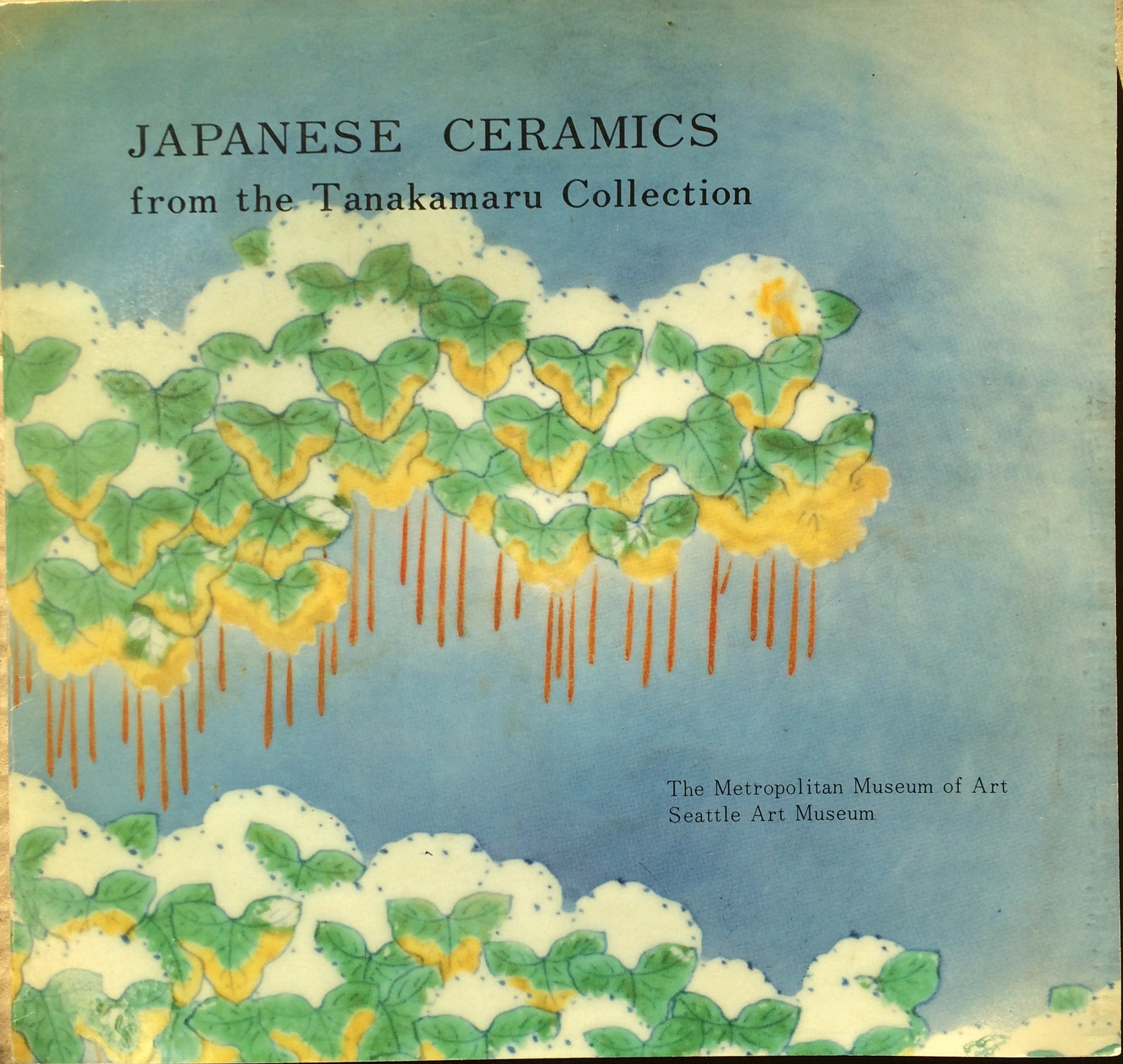 Image for Japanese Ceramics from the Tanakamaru Collection