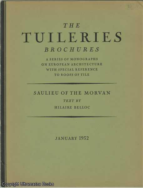 Image for Saulieu of the Morvan. The Tuilleries Brochures, Volume IV, Number 1,  January 1932