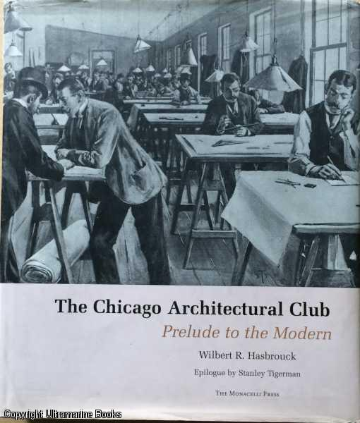 Image for The Chicago Architectural Club: Prelude to the Modern
