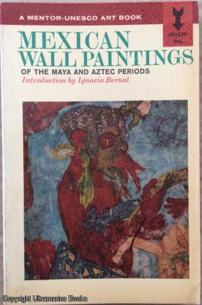 Image for Mexican Wall Paintings of the Maya and Aztec Periods