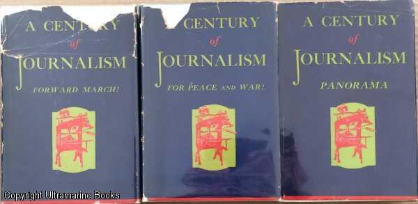 Image for A Century of Journalism; Volumes I,II,III.