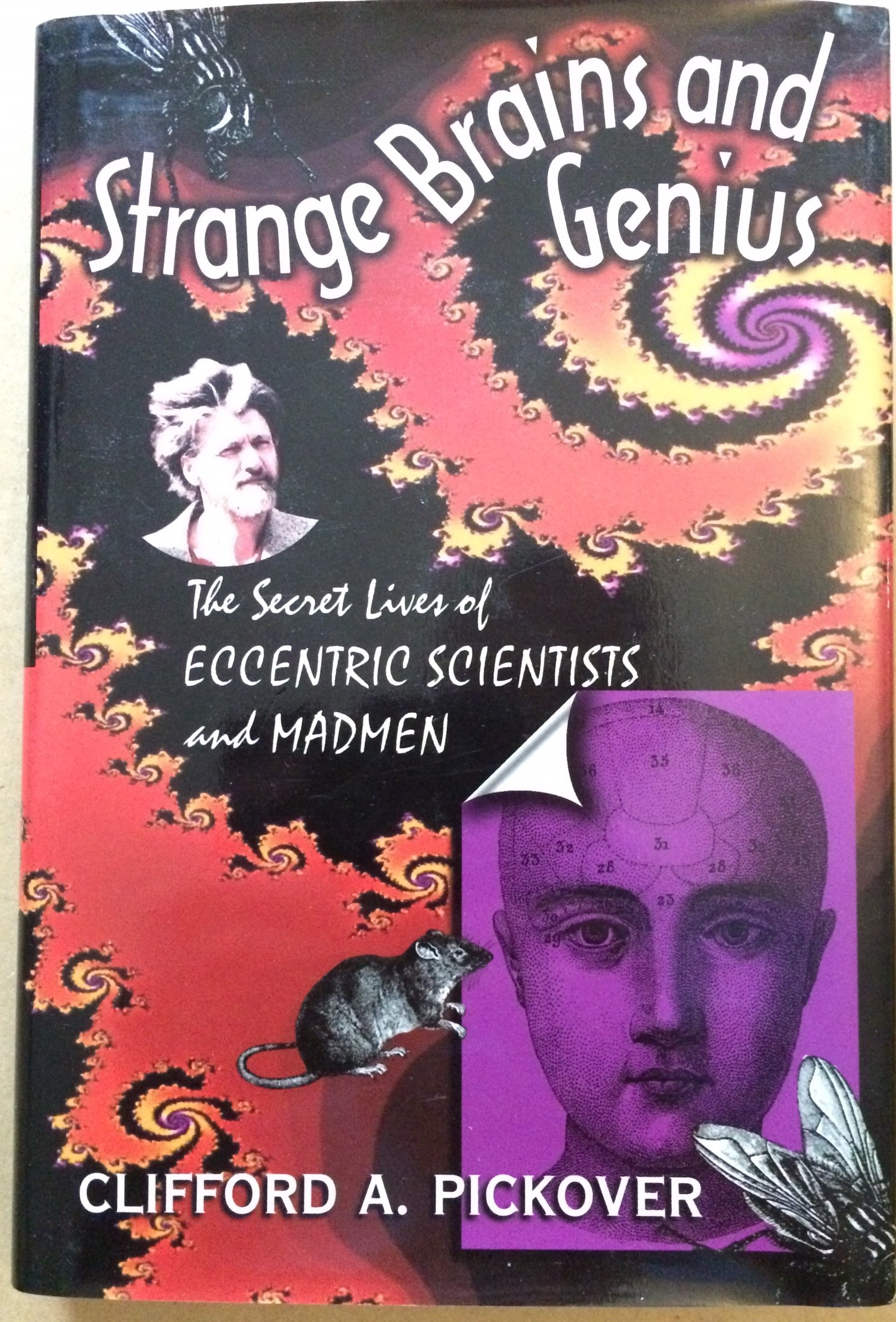 Image for Starnge Brains and Genius: The Secret Lives of Eccentric Scientists and Madmen