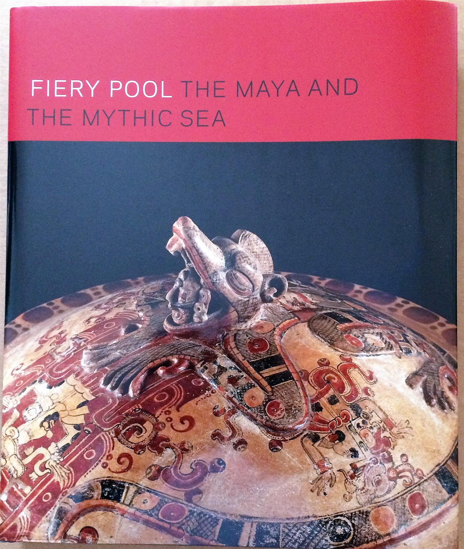 Image for Fiery Pool , The Maya and the Mythic Sea