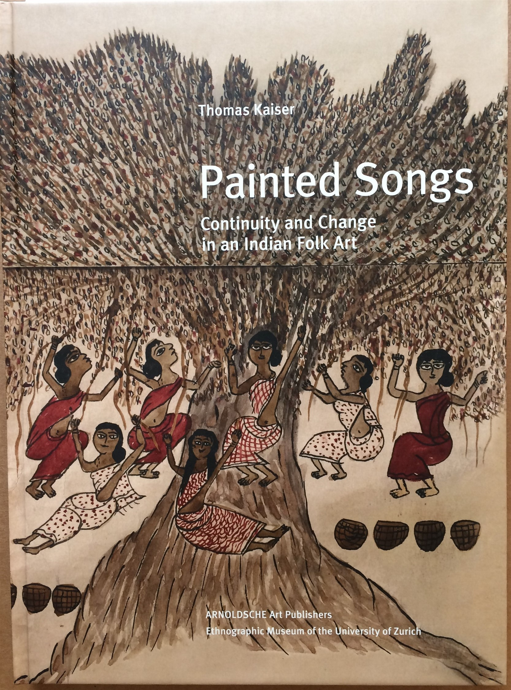 Image for Painted Songs, Continuity and Change in an Indian Folk Art
