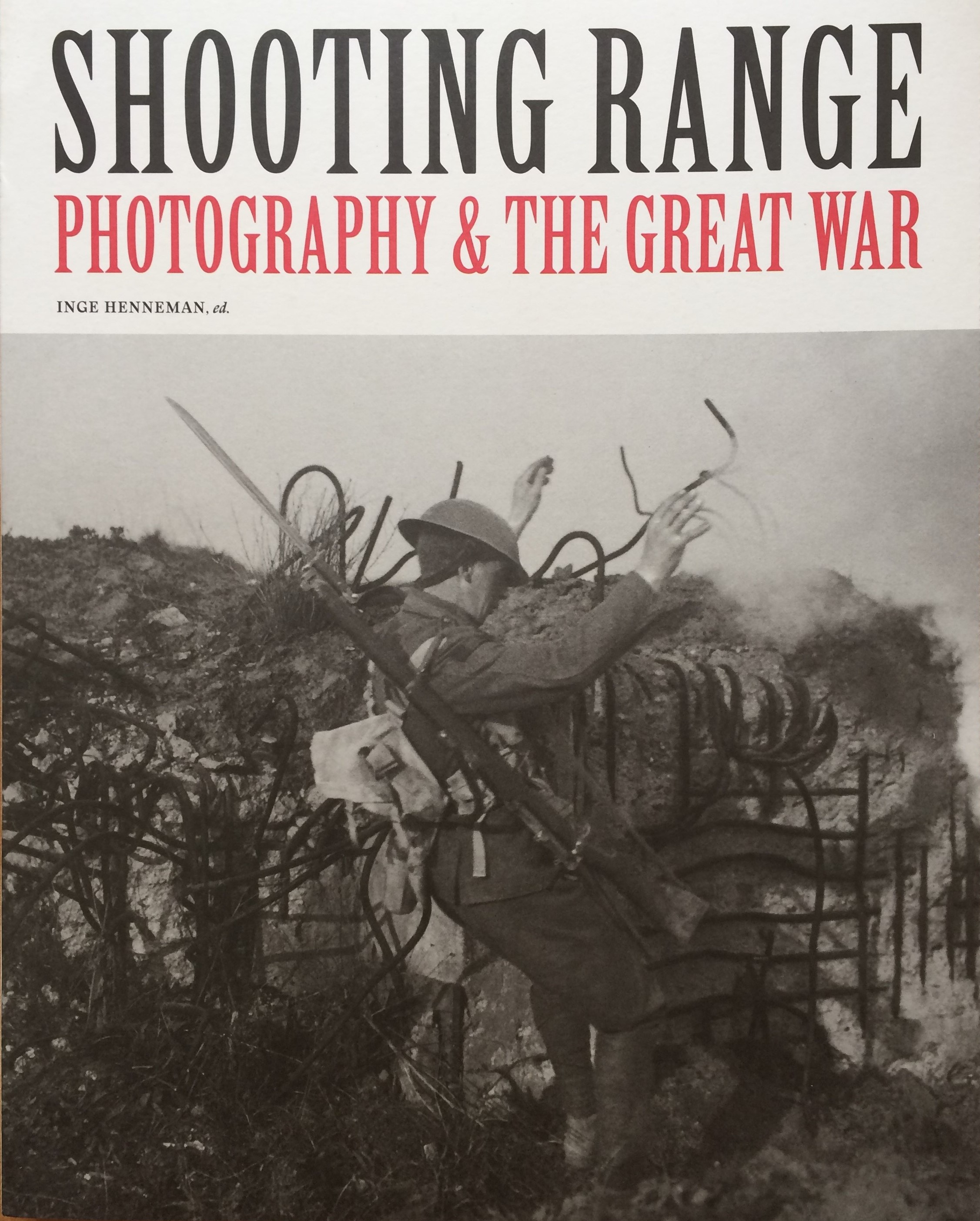 Image for Shooting Range, Photography & the Great War